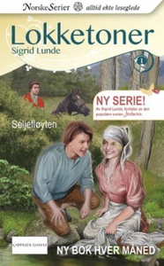 Seljefløyten (ebok) av Sigrid Lunde