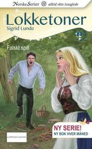 Falskt spill (ebok) av Sigrid Lunde