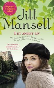 I et annet liv (ebok) av Jill Mansell