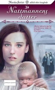 Usynlig fiende (ebok) av May Lis Ruus