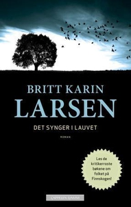 Det synger i lauvet (ebok) av Britt Karin Lar