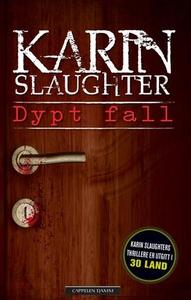 Dypt fall (ebok) av Karin Slaughter