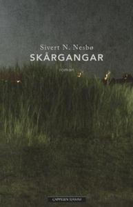 Skårgangar (ebok) av Sivert N. Nesbø