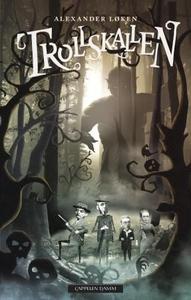 Trollskallen (ebok) av Alexander Løken