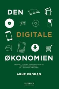 Den digitale økonomien (ebok) av Arne Krokan