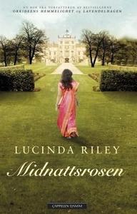 Midnattsrosen (ebok) av Lucinda Riley