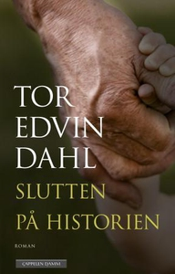Slutten på historien (ebok) av Tor Edvin Dahl