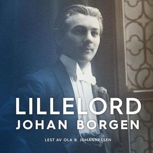 Lillelord (lydbok) av Johan Borgen
