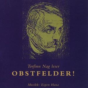 Obstfelder! (lydbok) av Sigbjørn Obstfelder