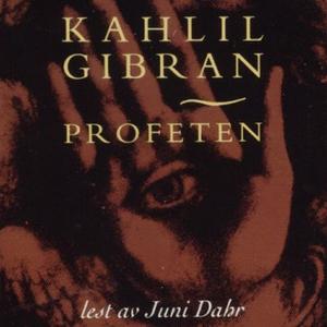 Profeten (lydbok) av Kahlil Gibran