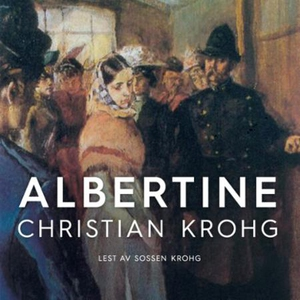 Albertine (lydbok) av Christian Krohg