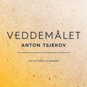 Veddemålet (lydbok) av Anton Tsjekhov