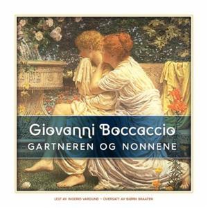 Gartneren og nonnene (lydbok) av Giovanni Boc