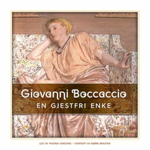 En gjestfri enke (lydbok) av Giovanni Boccacc