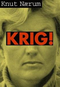 Krig! (ebok) av Knut Nærum