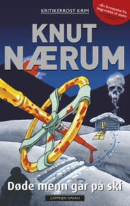 Døde menn går på ski (ebok) av Knut Nærum