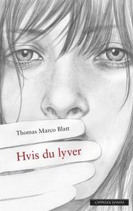 Hvis du lyver (ebok) av Thomas Marco Blatt