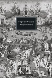 Det nye testamentet (ebok) av Stig Sæterbakke