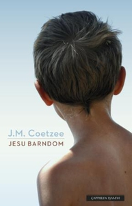 Jesu barndom (ebok) av J.M. Coetzee