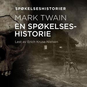 En spøkelseshistorie (lydbok) av Mark Twain