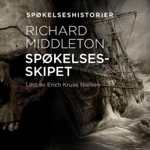 Spøkelsesskipet (lydbok) av Richard Barham Mi