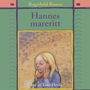 Hannes mareritt (lydbok) av Ragnhild Røren