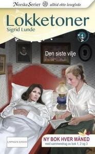 Den siste vilje (ebok) av Sigrid Lunde