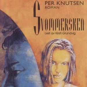 Svømmersken (lydbok) av Per Knutsen