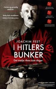 I Hitlers bunker (ebok) av Joachim Fest