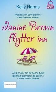 Janine Brown flytter inn (ebok) av Kelly Harm