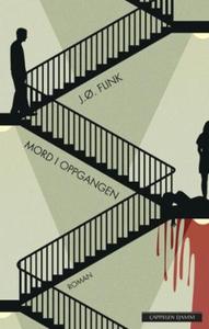 Mord i oppgangen (ebok) av Jon Øystein Flink