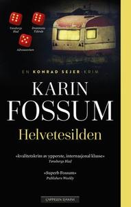 Helvetesilden (ebok) av Karin Fossum