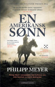En amerikansk sønn (ebok) av Philipp Meyer