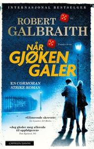 Når gjøken galer (ebok) av Robert Galbraith