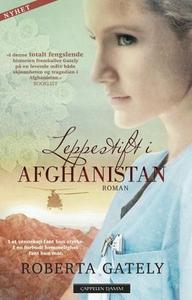 Leppestift i Afghanistan (ebok) av Roberta Ga