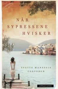 Når sypressene hvisker (ebok) av Yvette Manes