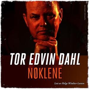Nøklene (lydbok) av Tor Edvin Dahl