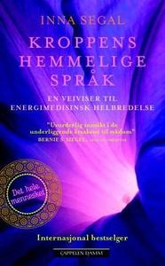 Kroppens hemmelige språk (ebok) av Inna Segal