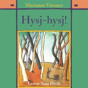 Hysj-hysj! (lydbok) av Marianne Viermyr