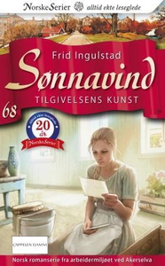 Tilgivelsens kunst (ebok) av Frid Ingulstad