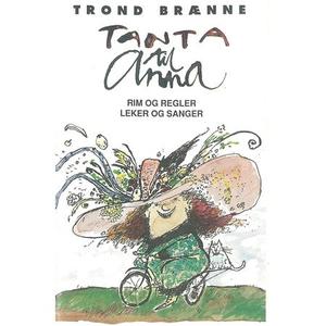 Tanta til Anna (lydbok) av Trond Brænne