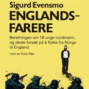 Englandsfarere (lydbok) av Sigurd Evensmo