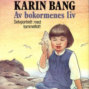 Av bokormenes liv (lydbok) av Karin Bang
