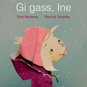 Gi gass, Ine (lydbok) av Tore Renberg