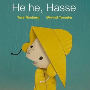 He he, Hasse (lydbok) av Tore Renberg