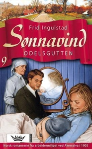 Odelsgutten (ebok) av Frid Ingulstad