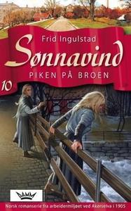 Piken på broen (ebok) av Frid Ingulstad