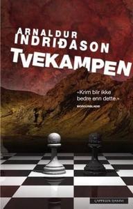 Tvekampen (ebok) av Arnaldur Indriðason, Indr