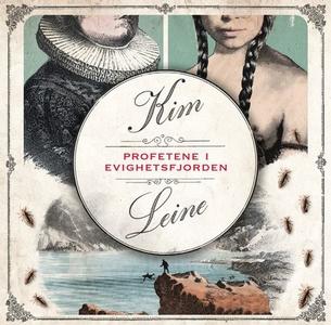 Profetene i Evighetsfjorden (lydbok) av Kim L