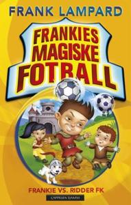 Frankie vs. Ridder FK (ebok) av Frank Lampard